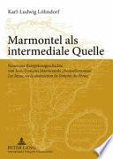 Marmontel als intermediale Quelle