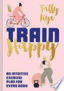 Train Happy Book PDF