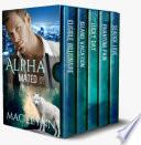 Alpha Mated Box Set  Alpha Billionaire Werewolf Shifter Romance
