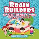 Brain Builders For Kids Phonics Math 2nd Grade Workbooks