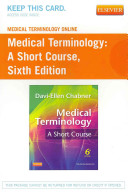 Medical Terminology Online for Medical Terminology