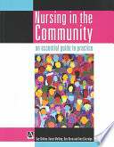 Nursing in the Community  an essential guide to practice