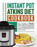 Instant Pot Atkins Diet Cookbook