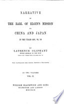 Narrative Of The Earl Of Elgin's Mission To China And Japan : ...