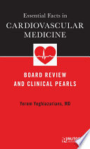 Essential Facts In Cardiovascular Medicine : advances in recent years; as...