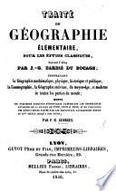 illustration Traité de Géographie élémentaire pour les études classiques suivant l'Atlas par I. G. Barbeé du Bocage ... suivi de plusieurs tableaux synoptiques