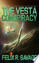 The Vesta Conspiracy (Sol System Renegades)
