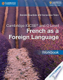 Cambridge IGCSE   French as a Foreign Language Workbook
