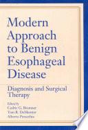 Modern Approach To Benign Esophageal Disease