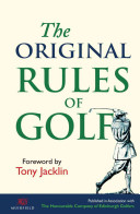 The Original Rules Of Golf : rules from the gentlemen golfers...