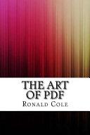 The Art of PDF