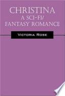 Christina - A Sci-Fi/Fantasy Romance