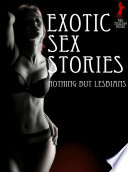 Exotic Sex Stories Nothing But Lesbians