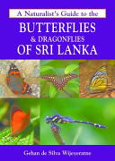Naturalist's Guide to the Butterflies & Dragonflies of Sri L