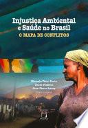 Injustiça ambiental e saúde no Brasil