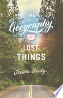 The Geography Of Lost Things : sarah dessen and morgan matson, a...