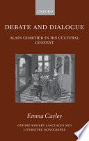 Debate and Dialogue