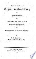 Vollständige Gegeneinanderstellung der Haupt-Momente der preußischen und französisch bürgerlichen Prozeßordnung und Beziehung derselben auf die rationelle Rechtspflege