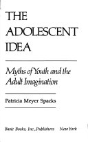 The Adolescent Idea