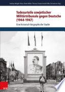 Todesurteile sowjetischer Militärtribunale gegen Deutsche (1944–1947)