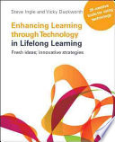 Enhancing Learning Through Technology In Lifelong Learning  Fresh Ideas  Innovative Strategies