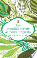The Incredible History of India s Geography