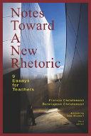 Notes Toward a New Rhetoric