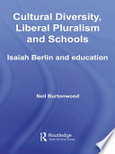 Cultural Diversity  Liberal Pluralism and Schools