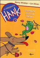 Fermate quella rana! Vi presento Hank Book Cover