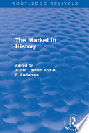 The Market in History  Routledge Revivals