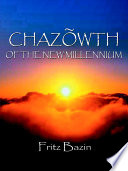 Chazowth of the New Millennium