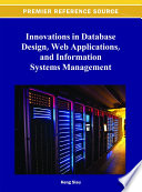 Innovations In Database Design Web Applications And Information Systems Management