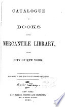 Catalogue of Books in the Mercantile Library  of the City of New York Book PDF