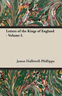 Letters Of The Kings Of England - : 1848 and we are now...