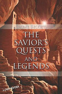 The Savior's Quests and Legends