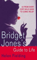 Bridget Jones s Guide to Life