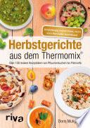 Herbstgerichte aus dem Thermomix