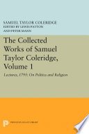 The Collected Works of Samuel Taylor Coleridge  Volume 1