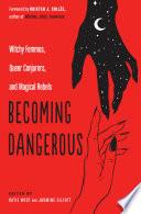 Book Becoming Dangerous