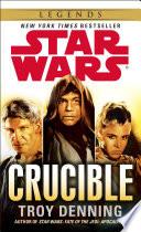 Crucible  Star Wars Legends