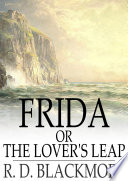 Frida  or The Lover s Leap