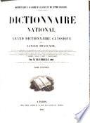 Dictionnaire national ou grand dictionnaire classique de la langue francaise