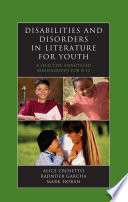 Disabilities and Disorders in Literature for Youth