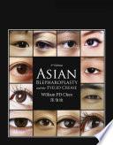 Asian Blepharoplasty and the Eyelid Crease E Book