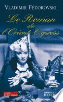 Le roman de l Orient Express