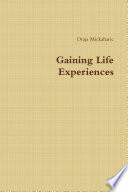 Gaining Life Experiences