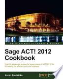 Sage Act 2012 Cookbook