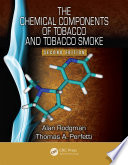 The Chemical Components of Tobacco and Tobacco Smoke, Second Edition
