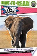 Elephants Don't Like Ants!