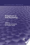 Reflections on Self Psychology  Psychology Revivals